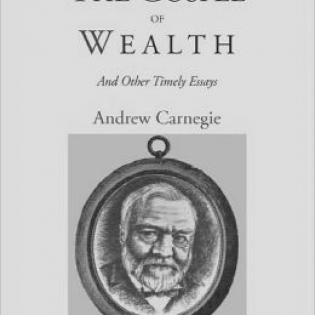 an analysis of carnegies philosophy in his gospel of wealth In 1889, the north american review published carnegie's treatise on the moral obligation of the rich to use their money to benefit society though brief, this essay is brimful of carnegie's wisdom, instinct and foresight carnegie believed that the law of competition is the foundation of a capitalist society.